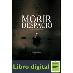 Morir Despacio Alexis Ravelo Betancor