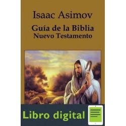 Guia De La Biblia. Nuevo Testamento Isaac Asimov