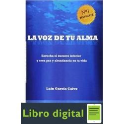 La Voz De Tu Alma Lain Garcia Calvo