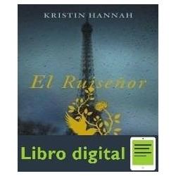 El Ruisenor. Kristin Hannah