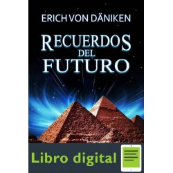 Recuerdos Del Futuro Erich Von Daniken