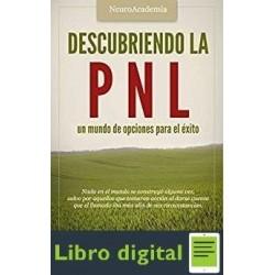 Descubriendo La Pnl Un Mundo De Opciones Cupertino Castro