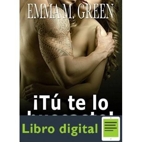 !tu Te Lo Buscaste! 2 Emma Green