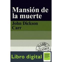 La Mansion De La Muerte John Dickson Carr