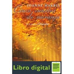 Cinco Cuartos De Naranja Joanne Harris