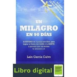 Un Milagro En 90 Dias Lain Garcia Calvo