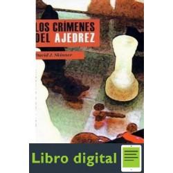 Los Crimenes Del Ajedrez David J. Skinner