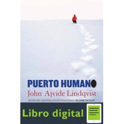 Puerto Humano John Ajvide Lindqvist