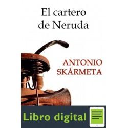 El Cartero De Neruda Antonio Skarmeta