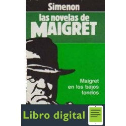 Maigret En Los Bajos Fondos Georges Simenon