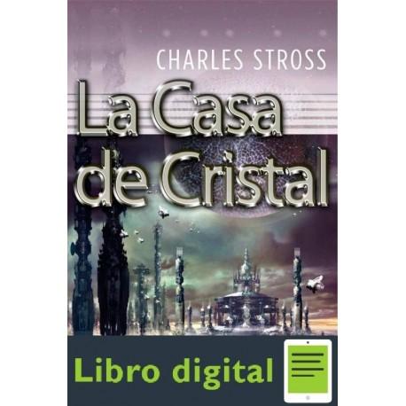 La Casa De Cristal Charles Stross