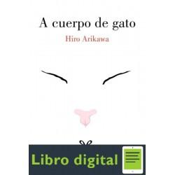 A Cuerpo De Gato Hiro Arikawa