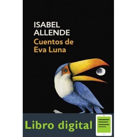 Cuentos De Eva Luna Isabel Allende