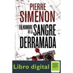 En Nombre De La Sangre Derramada Pierre Simenon