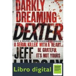 Darkly Dreaming Dexter Jeff Lindsay