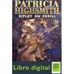Ripley En Perill Patricia Highsmith