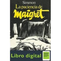 La Paciencia De Maigret Georges Simenon