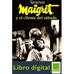 Maigret Y El Cliente Del Sabado Georges Simenon