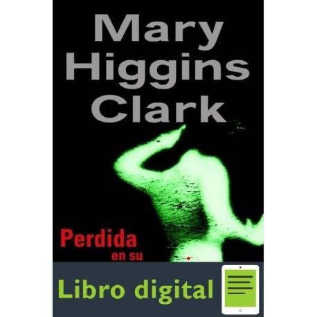 Perdida En Su Memoria Mary Higgins Clark