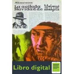 La Agitada Navidad De Maigret Georges Simenon