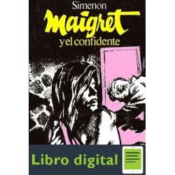 Maigret Y El Confidente Georges Simenon
