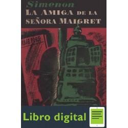 La Amiga De La Senora Maigret Georges Simenon