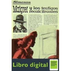 Maigret Y Los Testigos Recalcitrantes Georges Simenon