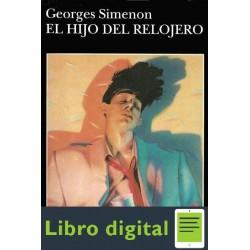 El Hijo Del Relojero Georges Simenon