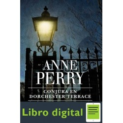 Conjura En Dorchester Terrace Anne Perry