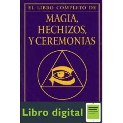 El Libro Completo De Magia, Hechizos Y