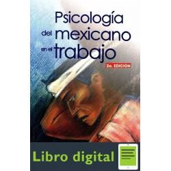 Psicologia Del Mexicano En El Trabajo Mauro Rodriguez 2 edicion