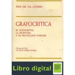 Grafocritica Felix Del Val Latierro
