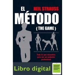 El Metodo The Game Neil Strauss