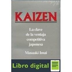 Kaizen La Clave De La Ventaja Competitiva Masaaki Imai