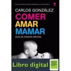 Comer Amar Mamar Carlos Gonzalez
