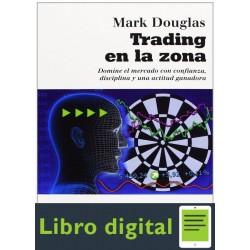 Trading En La Zona Mark Douglas