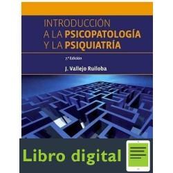 Introduccion A La Psicopatologia Y Psiquiatria J. Vallejo Ruiloba 7 edicion