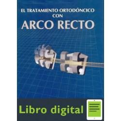 El Tratamiento Ortodoncico Con Arco Recto