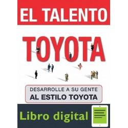 El Talento Toyota Desarrolle A Su Gente Al