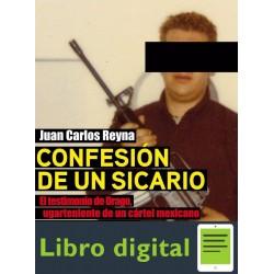 Confesion De Un Sicario Juan Carlos Reyna