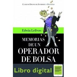 Memorias De Un Operador De Bolsa E. Lefevre