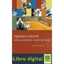 Ingenieria Industrial Metodos, Estandares y Diseño del Trabajo Benjamin Niebel 12 edicion