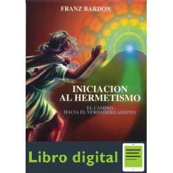 Iniciacion Al Hermetismo Franz Bardon