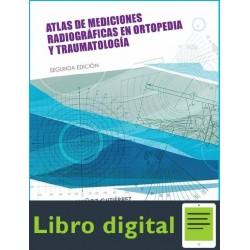Atlas De Mediciones Radiograficas En Ortopedia y Traumatologia 2 edicion