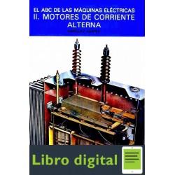 El Abc De Las Maquinas Electricas 2 Motores de Corriente Alterna