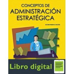 Conceptos De Administracion Estrategica 11 edicion Fred R. David