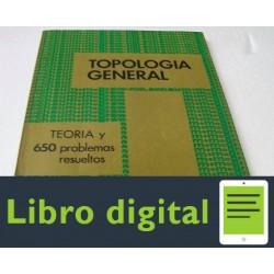 Topologia General. Teoria Y 650 Problemas