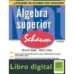 Algebra Superior Serie Schaum Murray R. Spiegel 3 edicion
