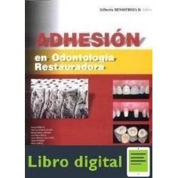 Adhesion En Odontologia Restauradora Gilberto Henostroza
