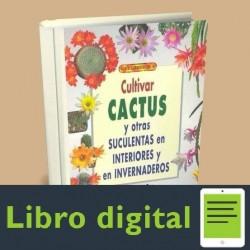 Cultivar Cactus Y Otras Suculentas En